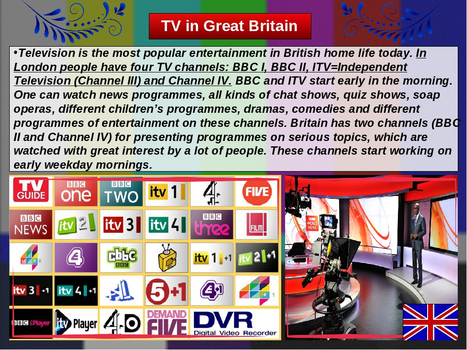 TV in Great Britain Television is the most popular entertainment in British h...