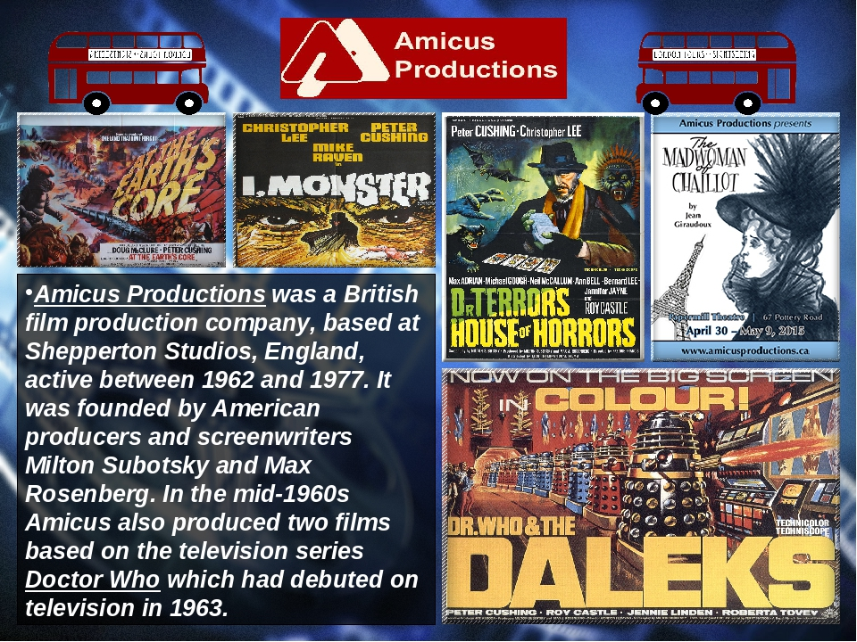 Amicus Productions was a British film production company, based at Shepperton...