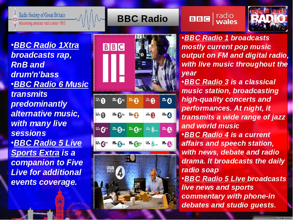 BBC Radio BBC Radio 1 broadcasts mostly current pop music output on FM and di...