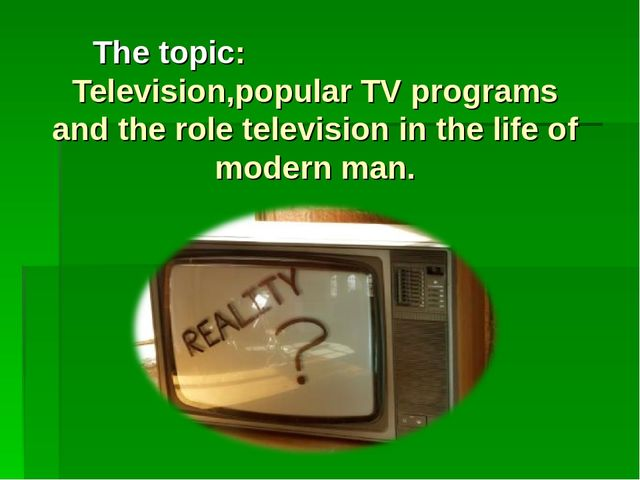 roles of television in our life