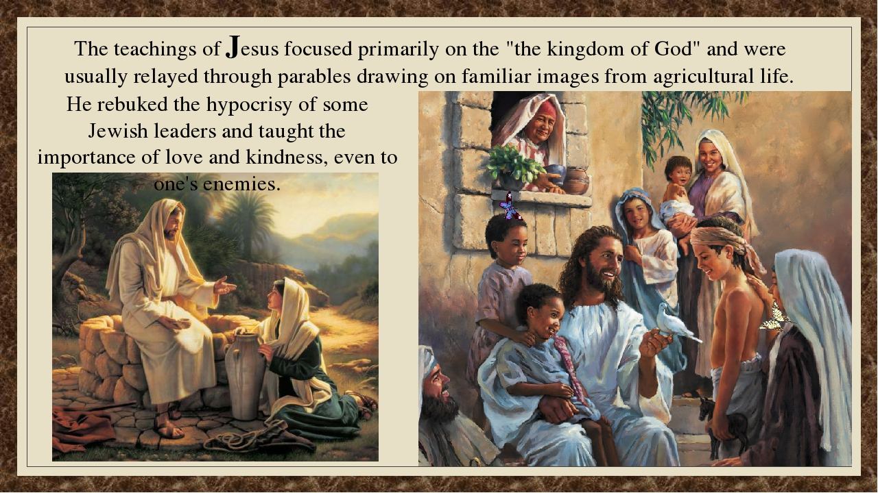 life and teachings of jesus A summary of jesus' teachings during his three years of earthly ministry topics include the gospels, who is jesus, god's love for mankind, the kingdom of god, love the lord your god, love your neighbor as yourself and the parables of jesus.