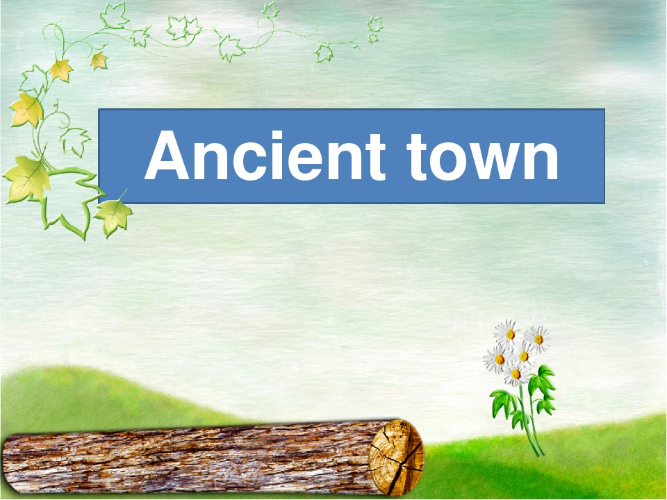 Ancient town