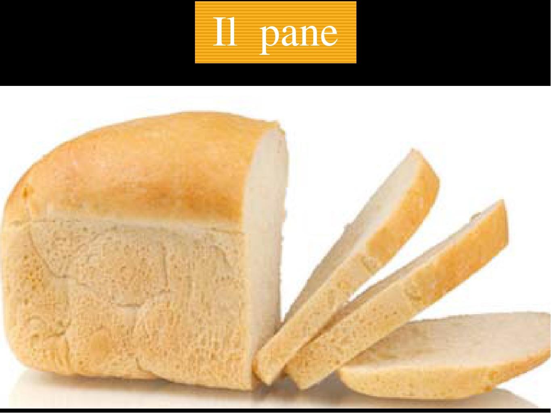 Il pane