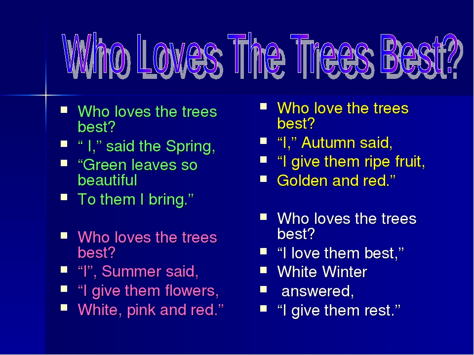 """Who loves the trees best? """" I,"""" said the Spring, """"Green leaves so beautiful T..."""