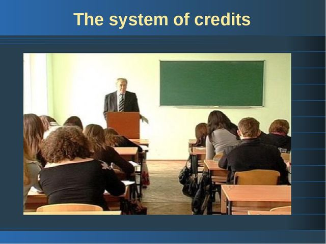 The system of credits