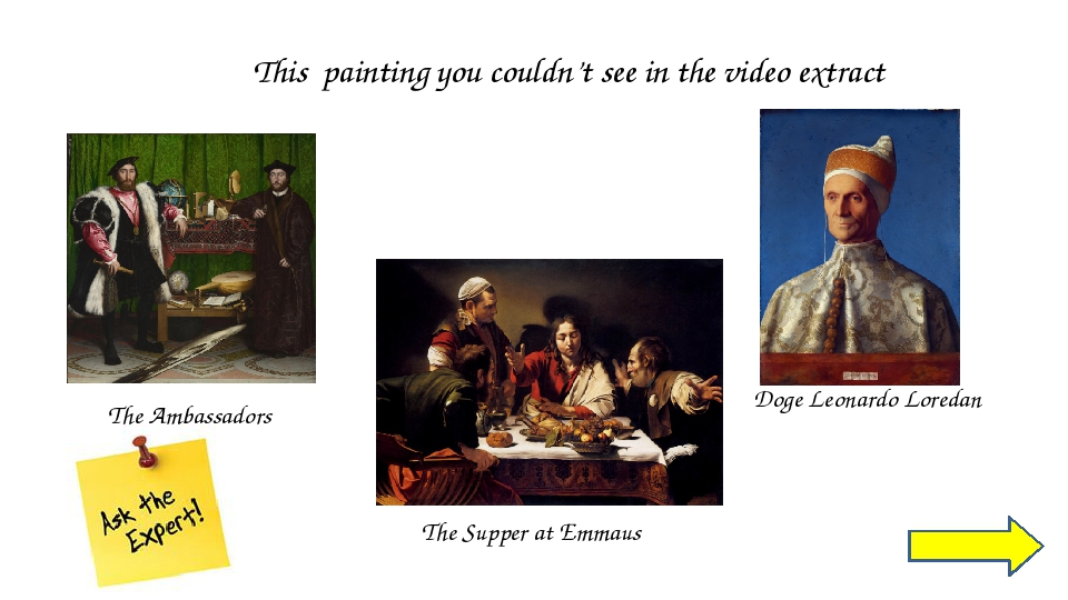 This painting you couldn't see in the video extract The Ambassadors The Suppe...