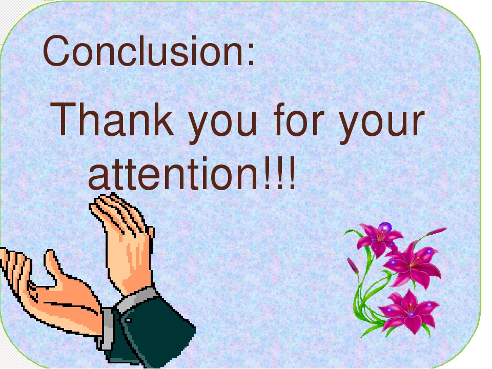 Conclusion: Thank you for your attention!!!