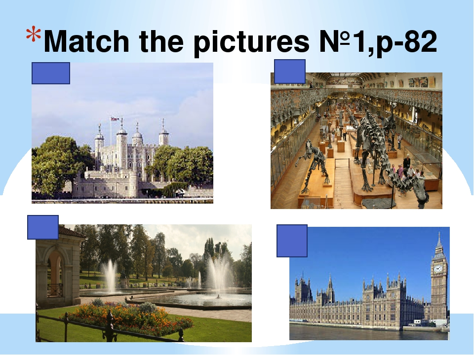 Match the pictures №1,p-82