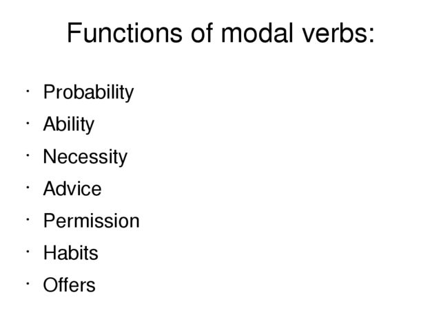 functions of modal verbs in european and british legal documents Researches in languages for special purposes have qualified legal texts as a distinctive type of texts the purpose of this study is to describe linguistic features of modal verbs which were found in different types of legal writing and to examine the reasons for their use.
