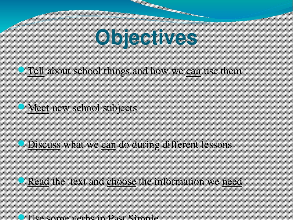 Objectives Tell about school things and how we can use them Meet new school s...