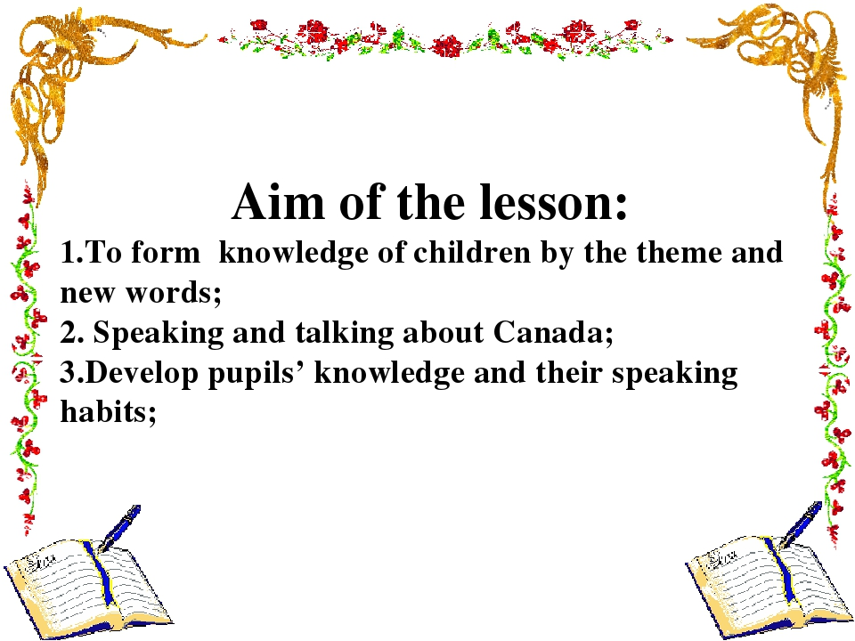 Aim of the lesson: 1.To form knowledge of children by the theme and new words...