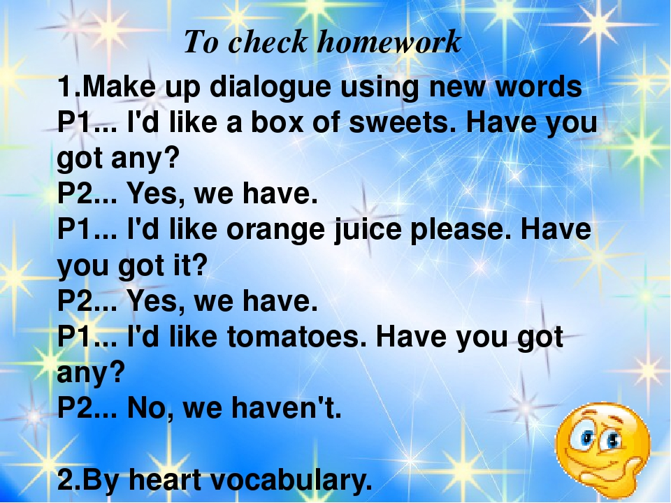To check homework 1.Make up dialogue using new words P1... I'd like a box of...