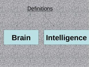 Definitions Brain Intelligence