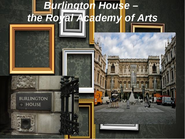 Burlington House – the Royal Academy of Arts