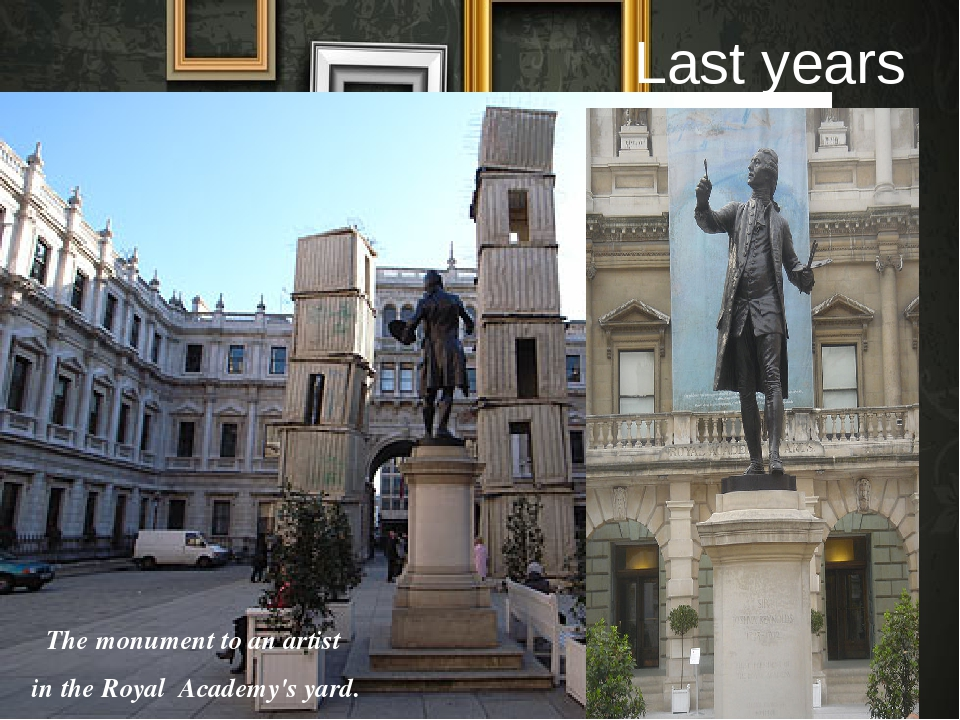Last years The monument to an artist in the Royal Academy's yard.