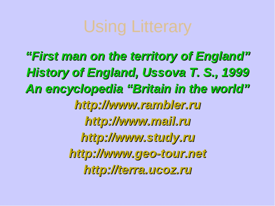 """Using Litterary """"First man on the territory of England"""" History of England,..."""