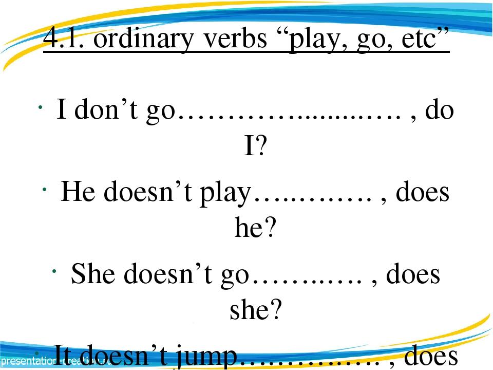 Prezentaciya Trenazher Tag Questions Ordinary Verbs Negative