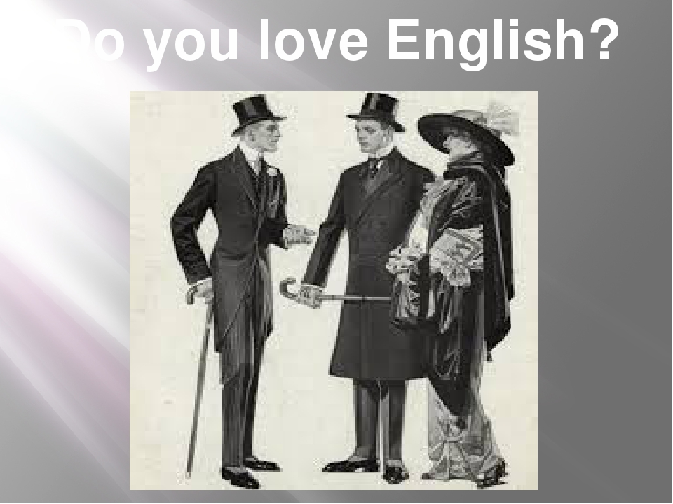 Do you love English?