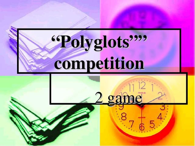 """Polyglots"""" competition 2 game"
